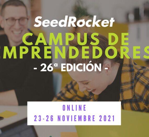 SeedRocket busca 10 startups para su 26º Campus de Emprendedores