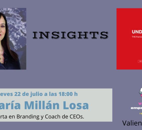 Valiente Entrevista a María Millán Losa, experta en Branding y Coach de CEOs