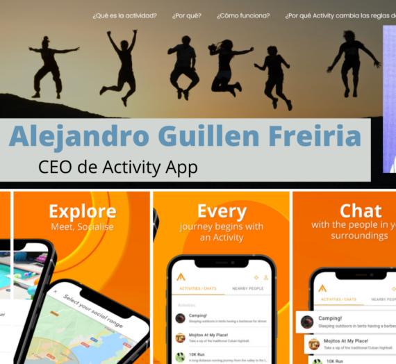 Valiente entrevista a Manuel Alejandro Guillen Freiria CEO de Activity App