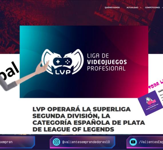 La Liga de Videojuegos Profesional operará la Superliga Segunda División de #LeagueofLegends